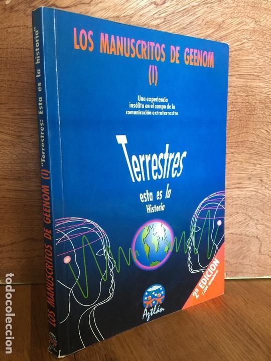 LOS MANUSCRITOS DE GEEENOM (I) TERRESTRES: ESTA ES LA HISTORIA - AZTLAN, PROYECTO ARIDANE (Libros de Segunda Mano - Parapsicología y Esoterismo - Otros)