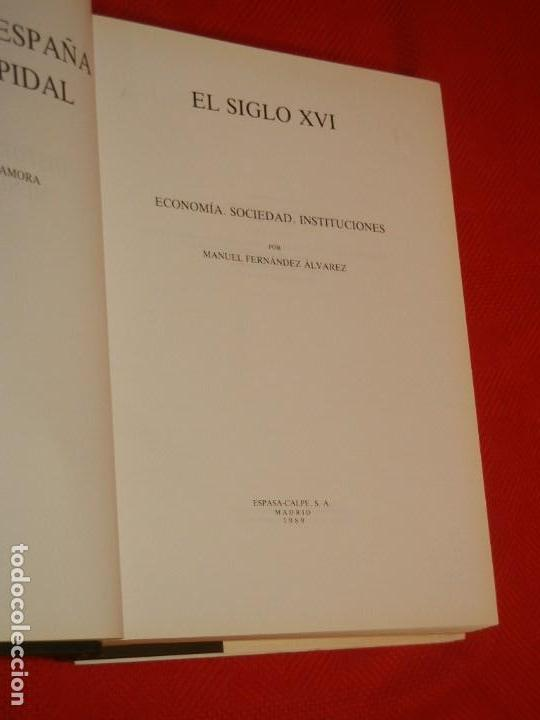 Libros de segunda mano: HISTORIA DE ESPAÑA - RAMON MENENDEZ PIDAL - EL SIGLO XVI - VOL. XIX - 1989 - Foto 2 - 171032609