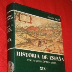 Libros de segunda mano: HISTORIA DE ESPAÑA - RAMON MENENDEZ PIDAL - EL SIGLO XVI - VOL. XIX - 1989. Lote 171032609