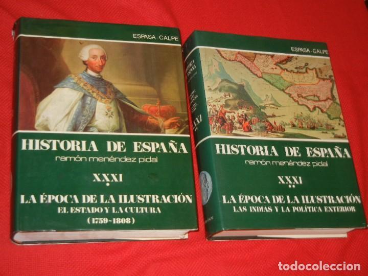 HISTORIA DE ESPAÑA - RAMON MENENDEZ PIDAL LA EPOCA DE LA ILUSTRACION - VOL. XXXI (* Y **) 1987-1988 (Libros de Segunda Mano - Historia - Otros)