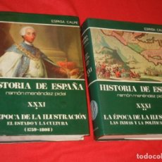 Libros de segunda mano: HISTORIA DE ESPAÑA - RAMON MENENDEZ PIDAL LA EPOCA DE LA ILUSTRACION - VOL. XXXI (* Y **) 1987-1988. Lote 171033048