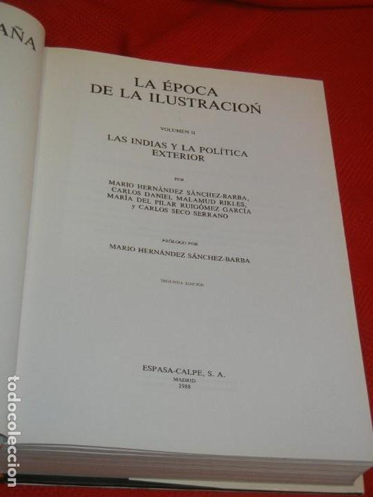 Libros de segunda mano: HISTORIA DE ESPAÑA - RAMON MENENDEZ PIDAL LA EPOCA DE LA ILUSTRACION - VOL. XXXI (* Y **) 1987-1988 - Foto 3 - 171033048