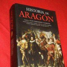 Libros de segunda mano: HISTORIA DE ARAGÓN, DE ELOY FERNANDEZ CLEMENTE (DIR) 2008. Lote 171034045