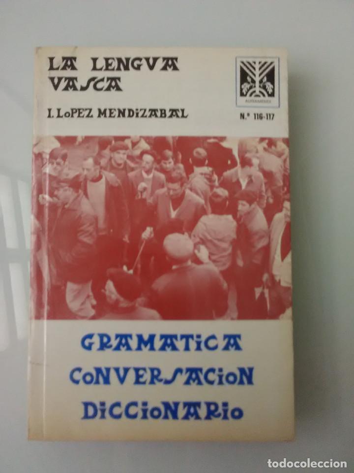 LIBRO LA LENGUA VASCA MENDIZABAL GRAMATICA CONVERSACION DICCIONARIO (Libros de Segunda Mano - Ciencias, Manuales y Oficios - Otros)