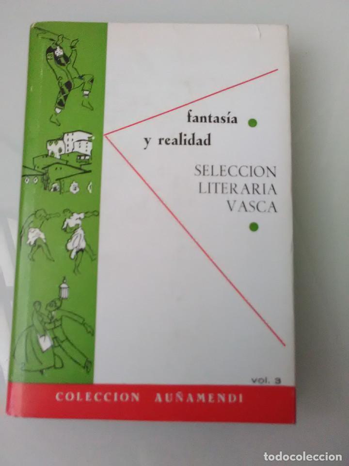 LIBRO FANTASIA Y REALIDAD SELECCION LITERARIA VASCA (Libros de Segunda Mano - Ciencias, Manuales y Oficios - Otros)