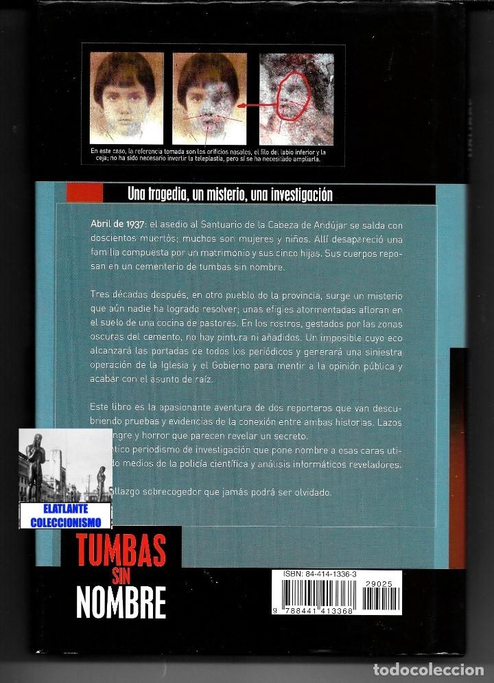 Libros de segunda mano: TUMBAS SIN NOMBRE - IKER JIMÉNEZ Y LUIS MARIANO FERNÁNDEZ - MISTERIO DE LAS CÁRAS DE BELMEZ - 12.50€ - Foto 5 - 171072102