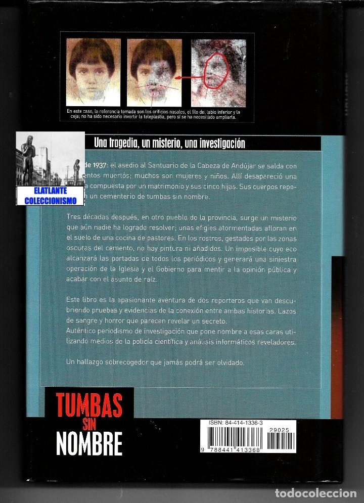 Libros de segunda mano: TUMBAS SIN NOMBRE - IKER JIMÉNEZ Y LUIS MARIANO FERNÁNDEZ - MISTERIO DE LAS CÁRAS DE BELMEZ - 12.50€ - Foto 6 - 171072102