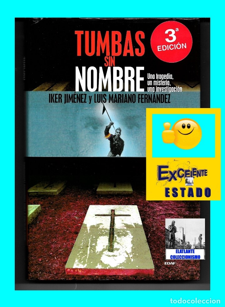 Libros de segunda mano: TUMBAS SIN NOMBRE - IKER JIMÉNEZ Y LUIS MARIANO FERNÁNDEZ - MISTERIO DE LAS CÁRAS DE BELMEZ - 12.50€ - Foto 2 - 171072102