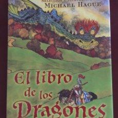 Libros de segunda mano: EL LIBRO DE LOS DRAGONES (MICHAEL HAGUE). Lote 171088980
