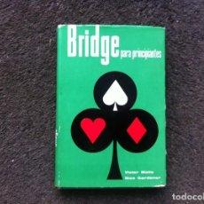 Libros de segunda mano: VICTOR MOLLO - NICO GARDENER. BRIDGE PARA PRINCIPIANTES. ED. ZEUS, 1960. Lote 171100194