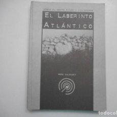 Libros de segunda mano: PEPE GALOVART EL LABERINTO ATLÁNTICO Y95115. Lote 171106892