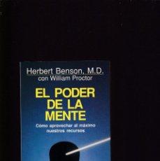 Libros de segunda mano: EL PODER DE LA MENTE - HERBERT BENSON - GRIJALBO / AUTOAYUDA 1991. Lote 171107904