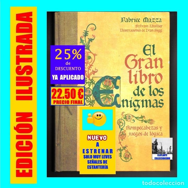 EL GRAN LIBRO DE LOS ENIGMAS ROMPECABEZAS Y JUEGOS DE LÓGICA - FABRICE MAZZA - CÍRCULO DE LECTORES (Libros de Segunda Mano - Bellas artes, ocio y coleccionismo - Otros)