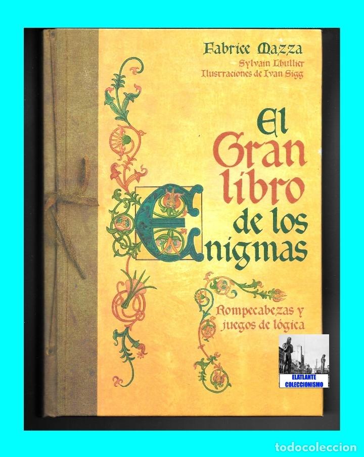 Libros de segunda mano: EL GRAN LIBRO DE LOS ENIGMAS ROMPECABEZAS Y JUEGOS DE LÓGICA - FABRICE MAZZA - CÍRCULO DE LECTORES - Foto 3 - 171112433
