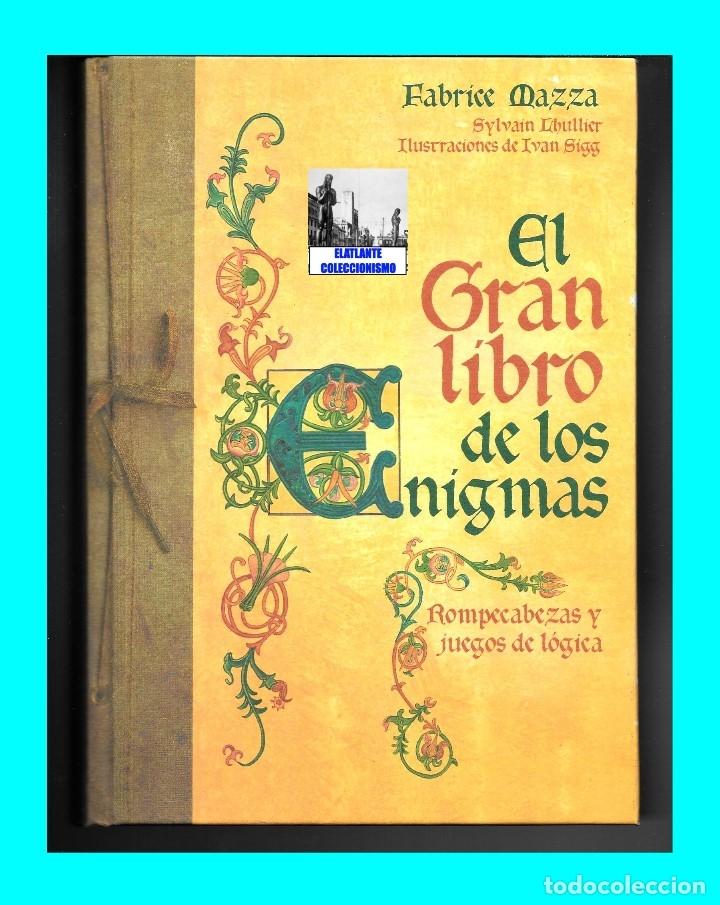 Libros de segunda mano: EL GRAN LIBRO DE LOS ENIGMAS ROMPECABEZAS Y JUEGOS DE LÓGICA - FABRICE MAZZA - CÍRCULO DE LECTORES - Foto 4 - 171112433