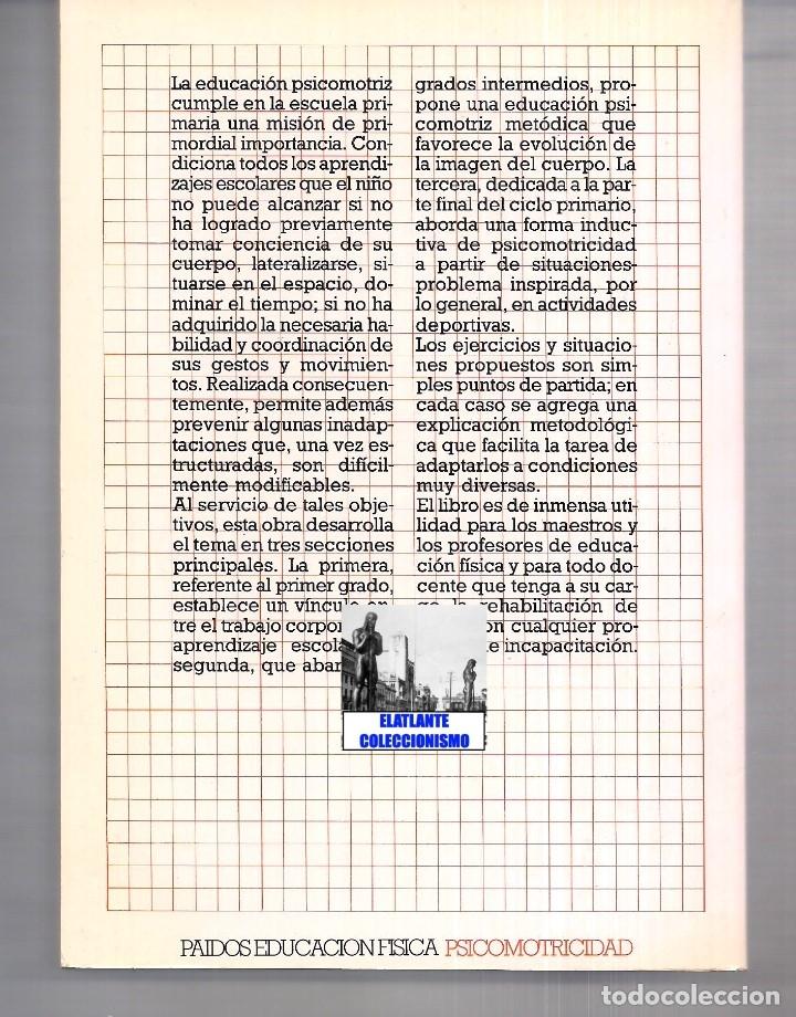 Libros de segunda mano: LA EDUCACIÓN PSICOMOTRIZ EN LA ESCUELA PRIMARIA - JEAN LE BOULCH PAIDÓS PSICOMOTRICIDAD - EXCELENTE - Foto 5 - 171113417