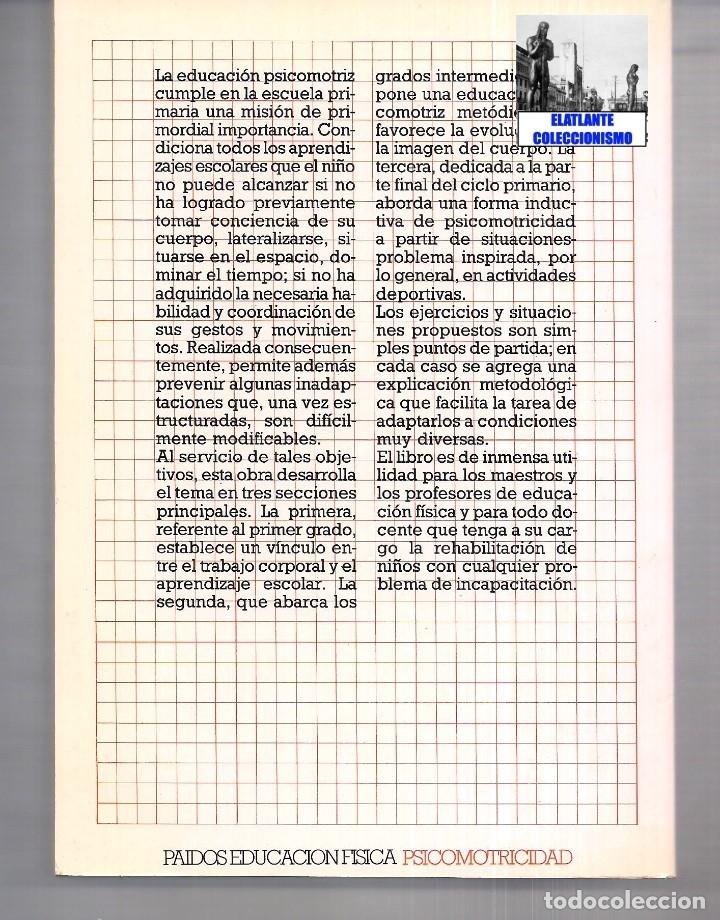 Libros de segunda mano: LA EDUCACIÓN PSICOMOTRIZ EN LA ESCUELA PRIMARIA - JEAN LE BOULCH PAIDÓS PSICOMOTRICIDAD - EXCELENTE - Foto 6 - 171113417
