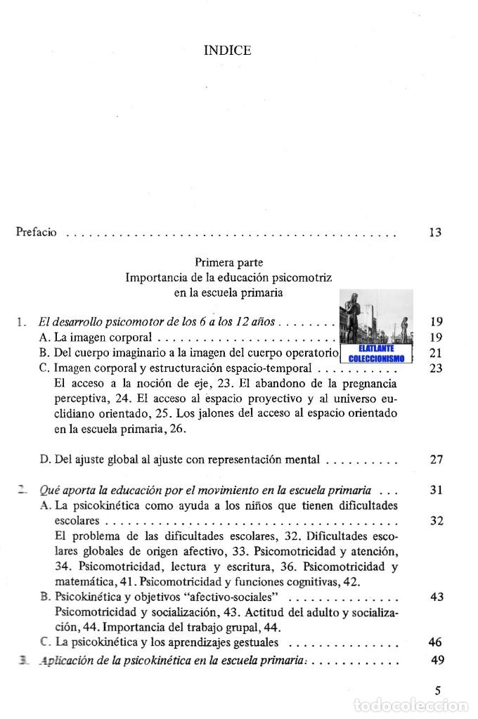 Libros de segunda mano: LA EDUCACIÓN PSICOMOTRIZ EN LA ESCUELA PRIMARIA - JEAN LE BOULCH PAIDÓS PSICOMOTRICIDAD - EXCELENTE - Foto 7 - 171113417