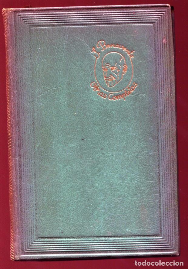 JACINTO BENAVENTE OBRAS COMPLETAS TOMO IV. EDITORIAL AGUILAR COLECCION JOYA 1951 (Libros de Segunda Mano (posteriores a 1936) - Literatura - Otros)