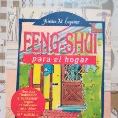 Libros de segunda mano: FENG-SHUI PARA EL HOGAR - KIRSTEN M. LAGATREE. Lote 171134342