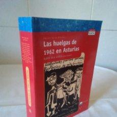Libri di seconda mano: 129-LAS HUELGAS DE 1962 EN ASTURIAS, RUBEN VEGA GARCIA, 2002. Lote 171140727