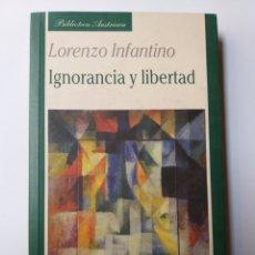 Libros de segunda mano: PENSAMIENTO . IGNORANCIA Y LIBERTAD . LORENZO INFANTINO . UNIÓN EDITORIAL AÑO 2004. Lote 171167303