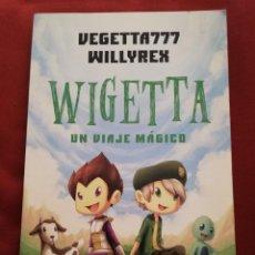 Libros de segunda mano: WIGETTA. UN VIAJE MÁGICO (VEGETTA777 WILLYREX). Lote 171175852