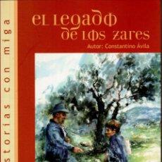 Libros de segunda mano: EL LEGADO DE LOS ZARES - CONSTANTINO ÁVILA 145 PAG AÑO 2007 FN204. Lote 171182338