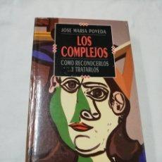 Libros de segunda mano: JOSÉ MARÍA POVEDA - LOS COMPLEJOS - TEMAS DE HOY 1992. Lote 171189438