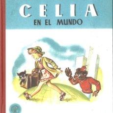 Libros de segunda mano: CELIA EN EL MUNDO. ELENA FORTÚN. 2004. Lote 171201244