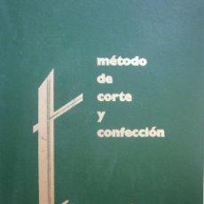 Libros de segunda mano: METODO DE CORTE Y CONFECCION ADRADA EDITORIAL VIZCAINA 1975. Lote 171205470