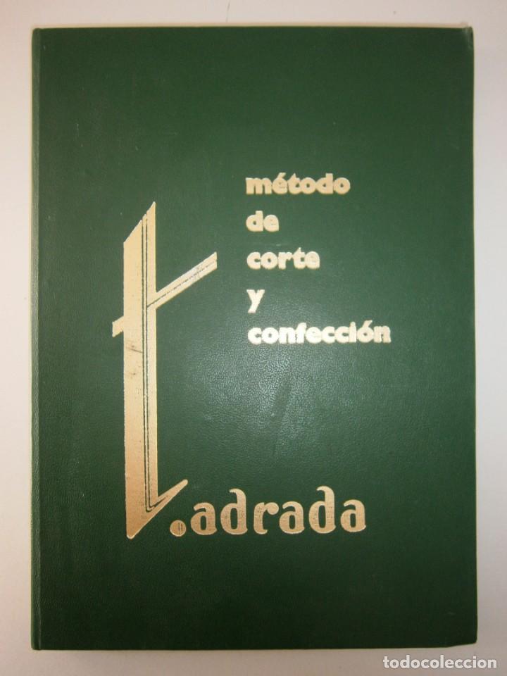 Libros de segunda mano: METODO DE CORTE Y CONFECCION ADRADA Editorial Vizcaina 1975 - Foto 2 - 171205470