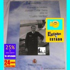 Libros de segunda mano: EL TENIENTE DE CABALLERÍA JOAQUIN COLLAR SERRA VUELO CUATRO VIENTOS JOSÉ SÁNCHEZ MÉNDEZ - 24€. Lote 171211213