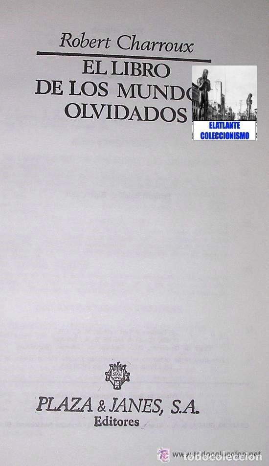 Libros de segunda mano: EL LIBRO DE LOS MUNDOS OLVIDADOS - ROBERT CHARROUX - ENIGMAS MISTERIOS LEYENDAS - NUEVO - 21 € - Foto 5 - 171111897