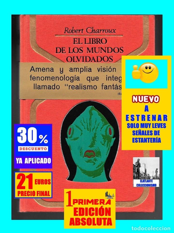 Libros de segunda mano: EL LIBRO DE LOS MUNDOS OLVIDADOS - ROBERT CHARROUX - ENIGMAS MISTERIOS LEYENDAS - NUEVO - 21 € - Foto 2 - 171111897