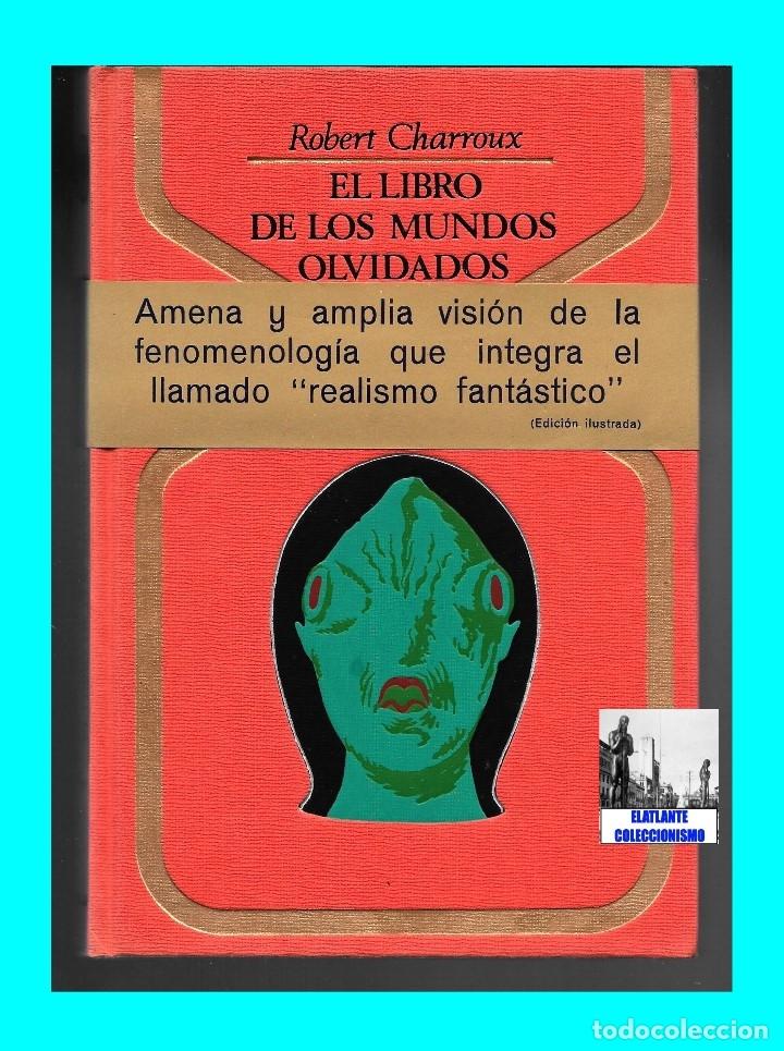 Libros de segunda mano: EL LIBRO DE LOS MUNDOS OLVIDADOS - ROBERT CHARROUX - ENIGMAS MISTERIOS LEYENDAS - NUEVO - 21 € - Foto 3 - 171111897