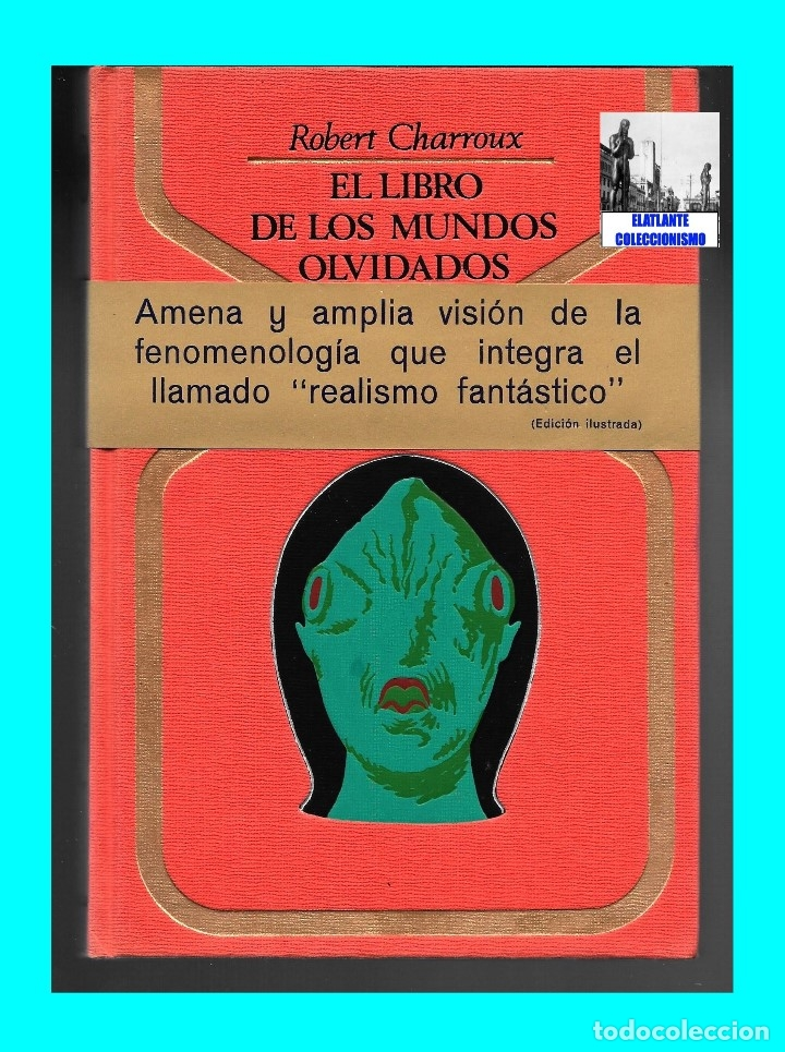 Libros de segunda mano: EL LIBRO DE LOS MUNDOS OLVIDADOS - ROBERT CHARROUX - ENIGMAS MISTERIOS LEYENDAS - NUEVO - 21 € - Foto 4 - 171111897
