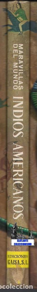 Libros de segunda mano: INDIOS AMERICANOS MARAVILLAS DEL MUNDO - OLIVER LA FARGE - EDICIONES GAISA - PRECIOSO MUY ILUSTRADO - Foto 16 - 171212327