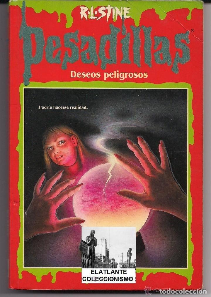 PESADILLAS - DESEOS PELIGROSOS - R.L. STINE - EDICIONES B - B. ESTADO - PEDIDO MÍNIMO 10 EUROS (Libros de Segunda Mano - Literatura Infantil y Juvenil - Otros)