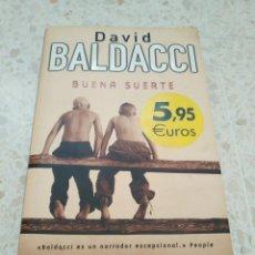 Libros de segunda mano: BUENA SUERTE.- DAVID BALDACCI. Lote 171261302