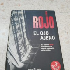Libros de segunda mano: EL OJO AJENO.- ALFONSO ROJO. Lote 171261520