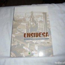Libros de segunda mano: ENSIDESA MEMORIA FOTOGRAFICA.ALBERTO RENDUELES VIGIL.EDICIONES AZUCEL 2005.-1ª EDICION. Lote 171266509