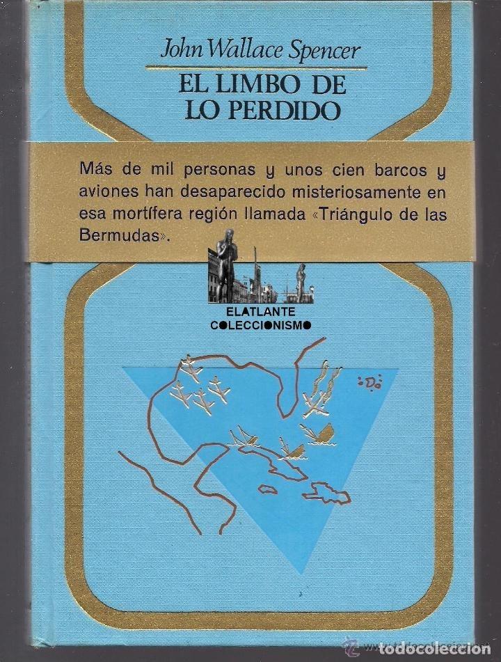 Libros de segunda mano: EL LIMBO DE LO PERDIDO JOHN WALLACE SPENCER OTROS MUNDOS TRIANGULO BERMUDAS PLAZA JANES 1977 - 14 € - Foto 3 - 171276798