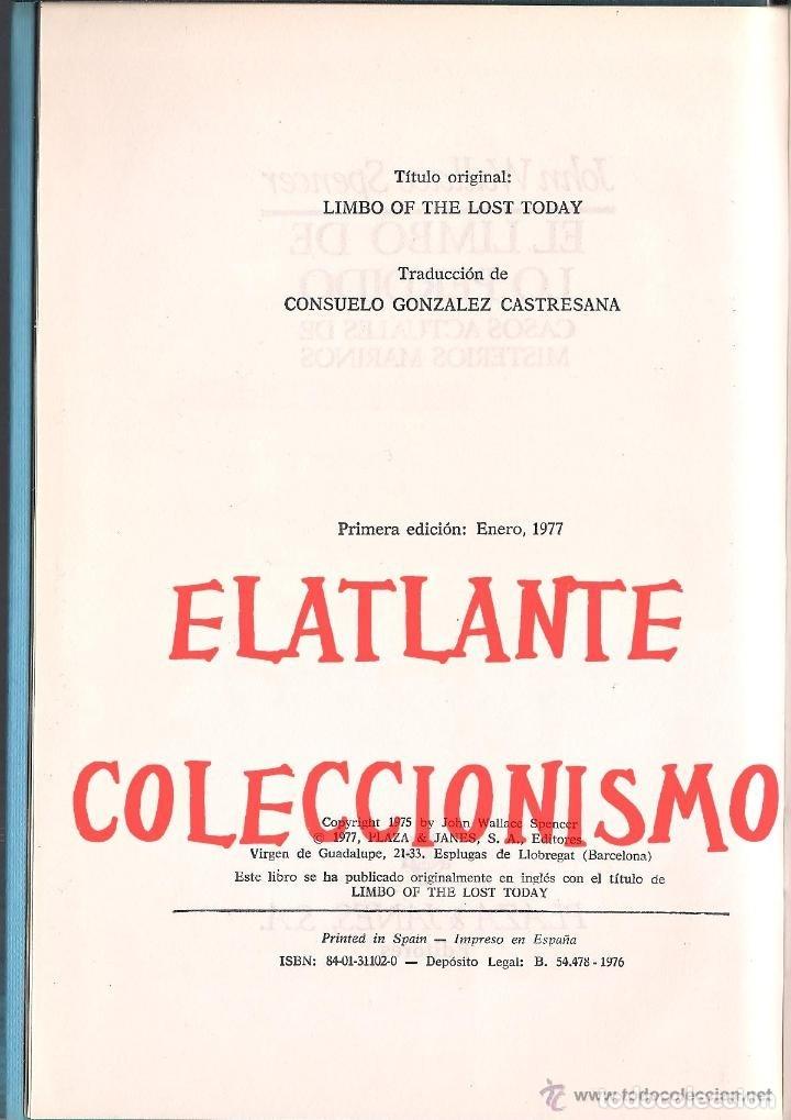 Libros de segunda mano: EL LIMBO DE LO PERDIDO JOHN WALLACE SPENCER OTROS MUNDOS TRIANGULO BERMUDAS PLAZA JANES 1977 - 14 € - Foto 4 - 171276798