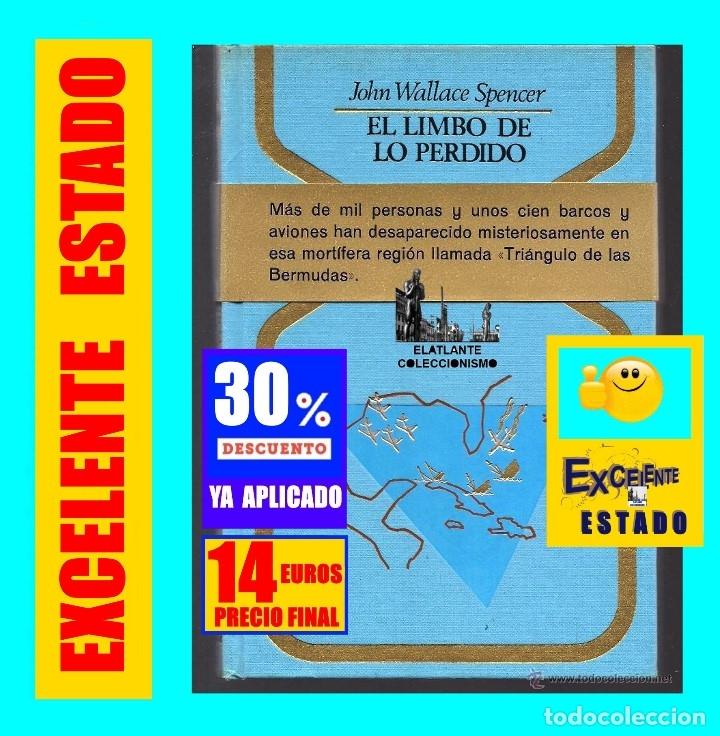 EL LIMBO DE LO PERDIDO JOHN WALLACE SPENCER OTROS MUNDOS TRIANGULO BERMUDAS PLAZA JANES 1977 - 14 € (Libros de Segunda Mano - Parapsicología y Esoterismo - Otros)