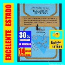 Libros de segunda mano: EL LIMBO DE LO PERDIDO JOHN WALLACE SPENCER OTROS MUNDOS TRIANGULO BERMUDAS PLAZA JANES 1977 - 14 €. Lote 171276798