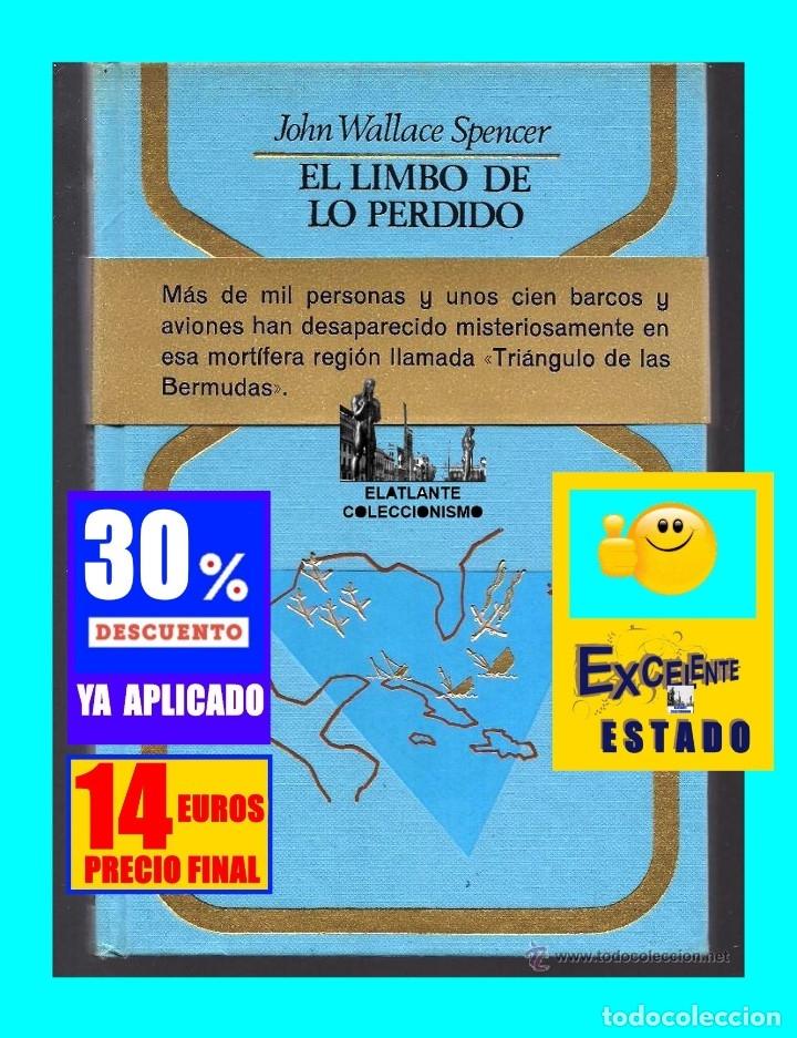 Libros de segunda mano: EL LIMBO DE LO PERDIDO JOHN WALLACE SPENCER OTROS MUNDOS TRIANGULO BERMUDAS PLAZA JANES 1977 - 14 € - Foto 2 - 171276798