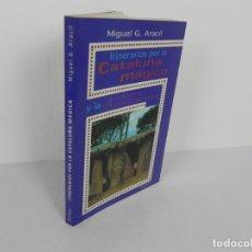 Libros de segunda mano: ITINERARIOS POR LA CATALUÑA MÁGICA Y LA ANDORRA MISTERIOSA (M.G. ARACIL) PROTUSA-1997. Lote 171306382