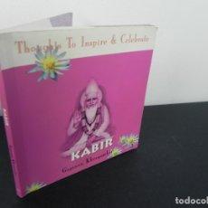 Libros de segunda mano: THOUGHTS TO INSPIRE & CELEBRATE KABIR (GAJANAN KHERGAMKER) LIBRO EN INGLES (2003). Lote 171308134