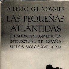 Livros em segunda mão: LAS PEQUEÑAS ATLÁNTIDAS / ALBERTO GIL NOVALES. Lote 171316000